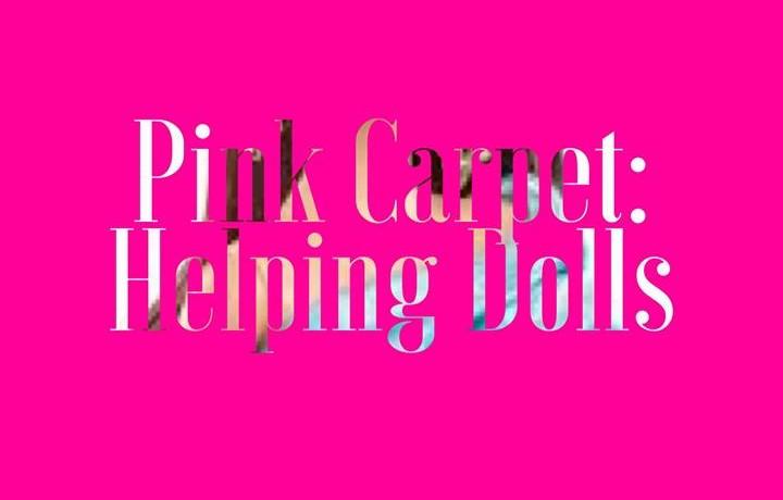 Pink Carpet Helping Dolls